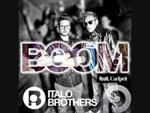 ItaloBrothers Feat. Carlprit - Boom REMIX 2016
