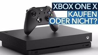 Soll man die neue Xbox One X kaufen?