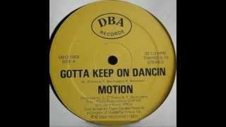 Motion - Gotta Keep On Dancin  (1983).wmv