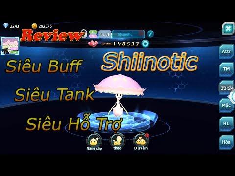 Review Pet Mới Shiinotic,Hỗ Trợ Vượt Trội Giảm Mạnh Sát Thương,Tanker Chính Hiệu