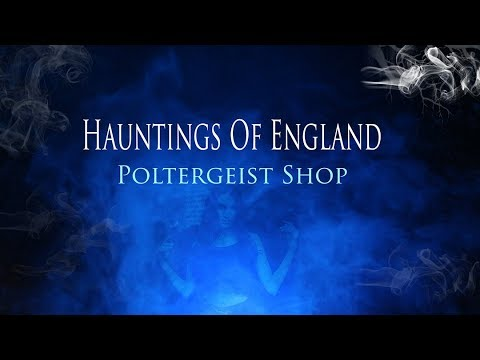 The Haunted Poltergeist Shop  - Paranormal Adventurers - Ghost Investigation Video