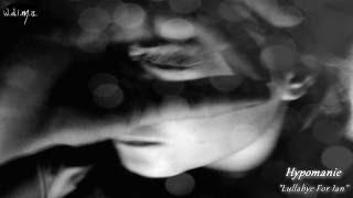 Hypomanie - Lullabye For Ian