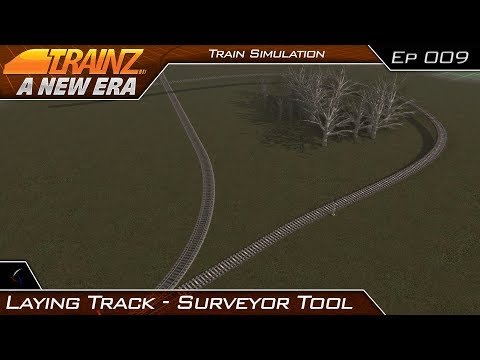 How To Lay Track | Surveyor First Look | Trainz: A New Era | #9