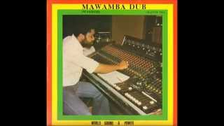 World Sound & Power Band - Mawamba Dub (Warrior) Chapter Two