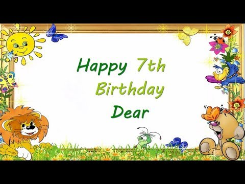 7th Birthday Wishes    Happy 7th Birthday