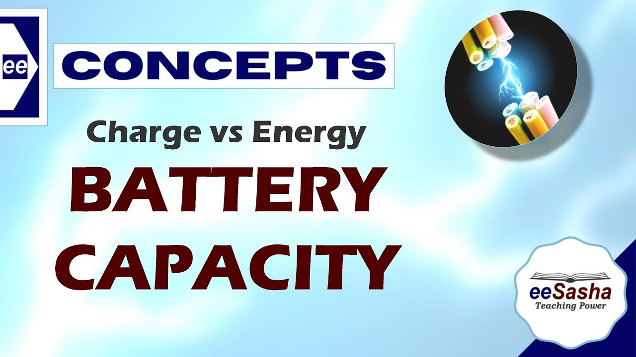 Capacity of a Battery - Charge vs Energy Stored