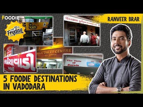 5 Foodie Destinations In Vadodara | Must-Visit Eateries | TGIF | Ranveer Brar | The Foodie