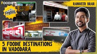 5 Foodie Destinations In Vadodara  Must-Visit Eateries  TGIF  Ranveer Brar  The Foodie