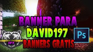 Perfil Y Banner Para David197 [] Banner 16 [] ByOsoGamers