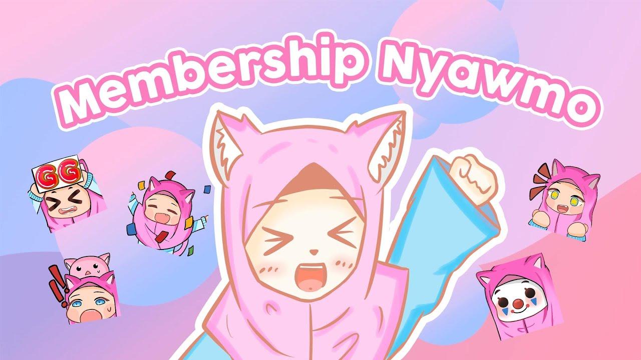 Membership Nyawmo yey~!