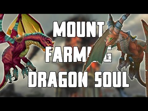 Solo Mount Farming Dragon Soul (Normal) Walkthrough/Commentary