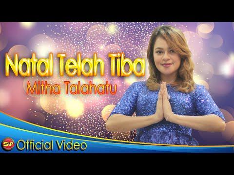 Mitha Talahatu - Natal Telah Tiba ( Official Music Video )#music #mithatalahatu HD