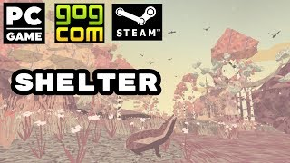 Shelter Gameplay Walkthrough (PC) Badger Survival Game NO COMMENTARY
