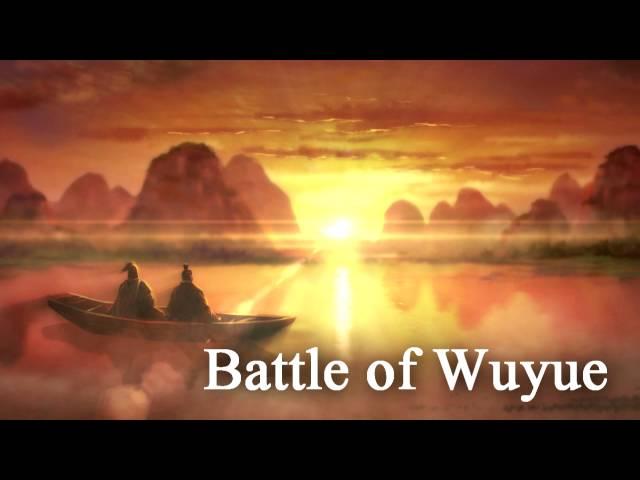 BGM: Battle of Wuyue (Romance of the Three Kingdoms 12 / XII)