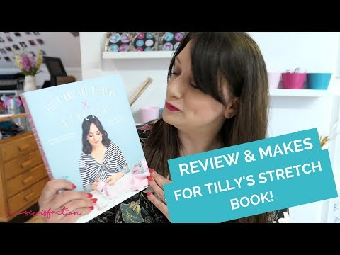 A review of Stretch by Tilly and the Buttons! Including what I've sewn & fabric suggestions...