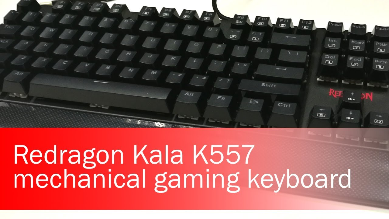 Redragon Kala K557 - The Best Gaming Mechanical Keyboard