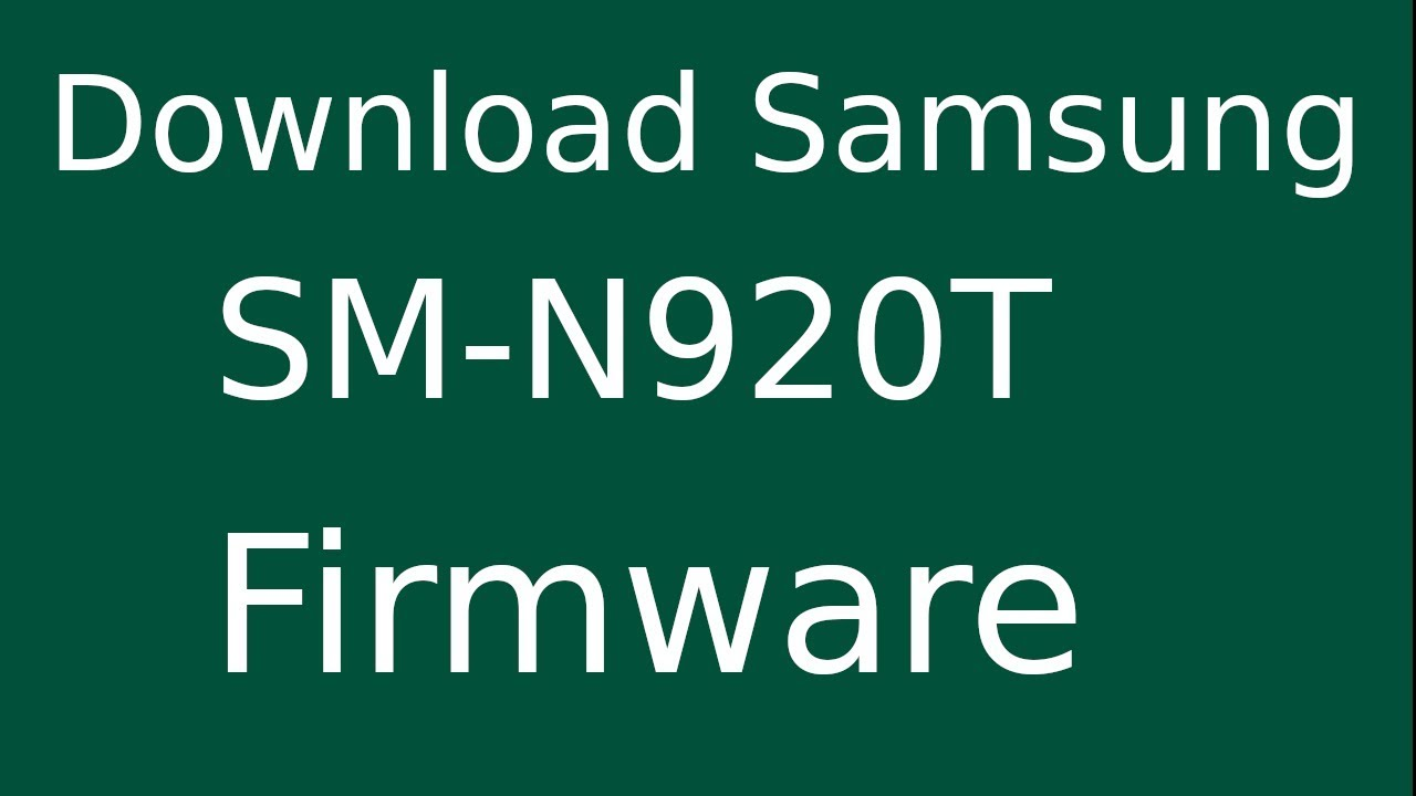 How To Download Samsung Galaxy NOTE-5 SM-N920T Stock