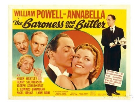 The Baroness and the Butler (1938) William Powell  and Annab