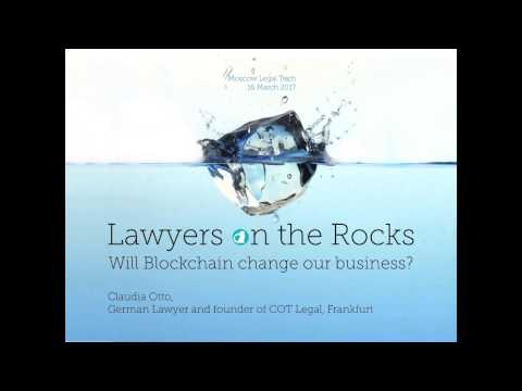 """Lawyers on the Rocks - Will Blockchain change our business? - MLT17"