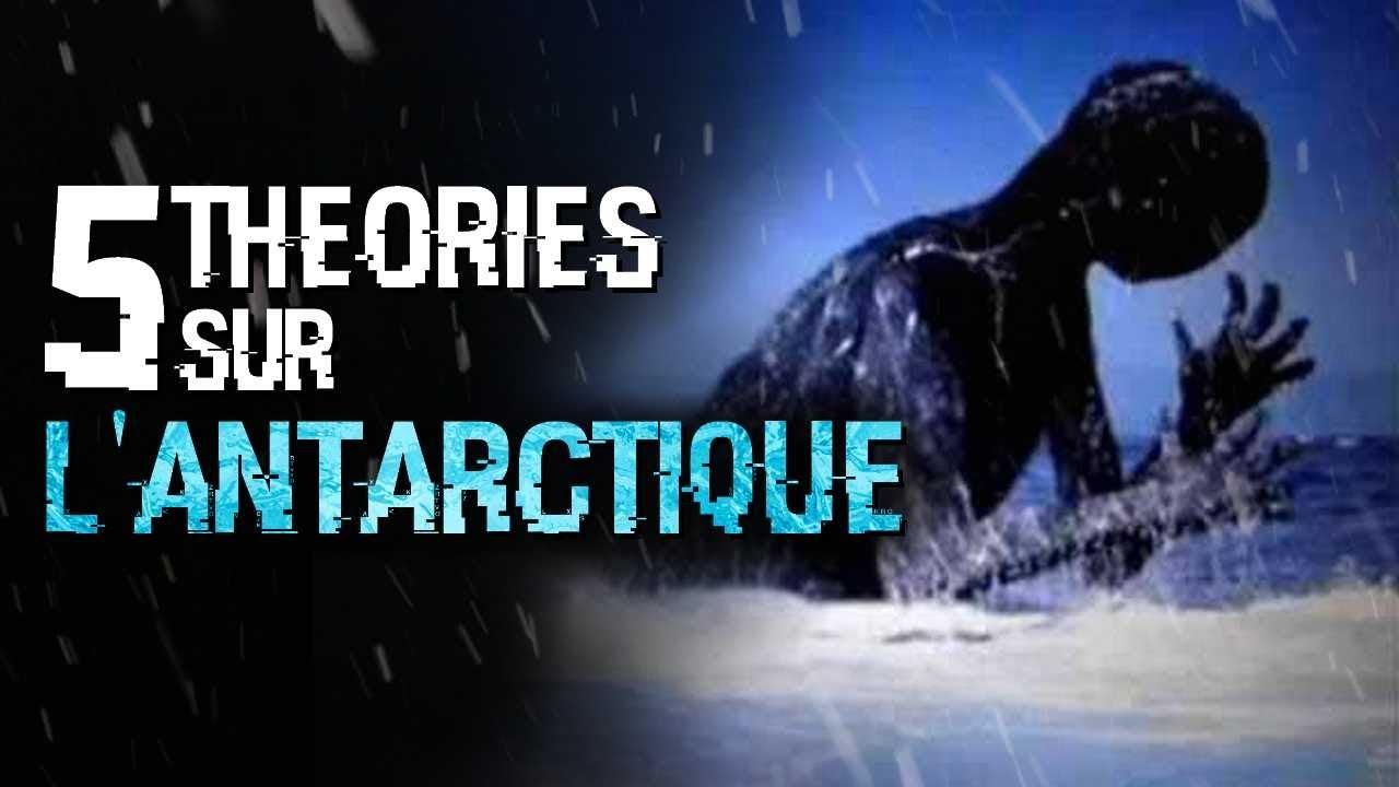 5  THÉORIES SUR L'ANTARCTIQUE (#95)