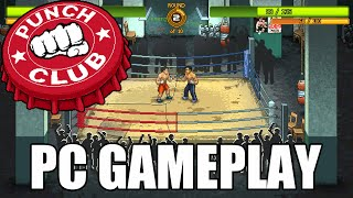 Punch Club - PC Gameplay