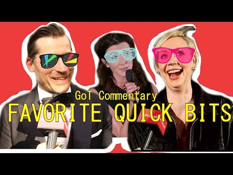 GoT Commentary  Favorite Quick Bits