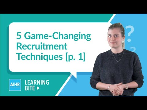 5 Game-Changing Recruitment Techniques [p. 1] | AIHR Learning Bite