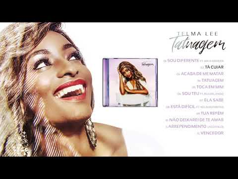 Telma Lee - Tatuagem (Full Album Official Audio)