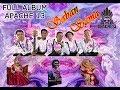 Spesial Full Album Apache 13 Ft Solomon Kingdom