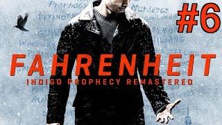 Fahrenheit (Remastered) Walkthrough part 6
