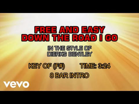 Dierks Bentley  Free And Easy Down The Road I Go karaoke