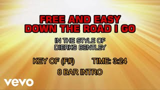 Dierks Bentley - Free And Easy (Down The Road I Go) (karaoke)