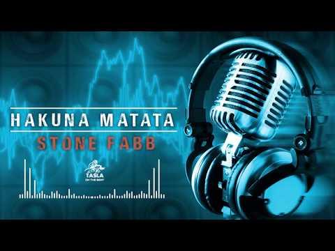 Stone Fabb - Hakuna Matata (Official Audio)