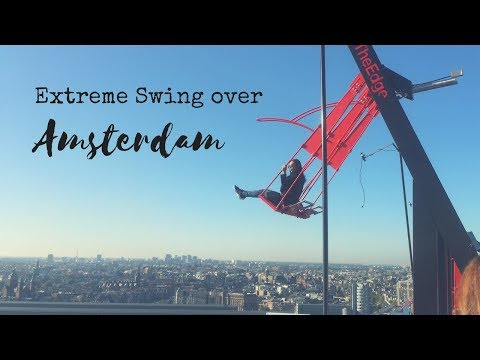 Extreme Swing over Amsterdam - A'dam Tower Lookout - YouTube