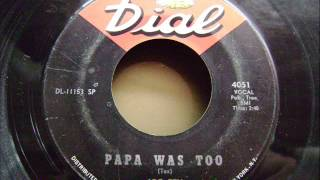 Download JOE TEX - PAPA WAS TOO (1966) MP3 song and Music Video
