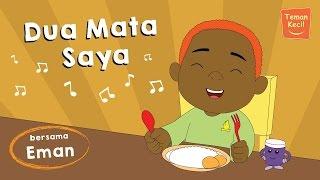 """Lagu anak Indonesia """"Dua Mata Saya"""" bersama eman - teman kecil"""