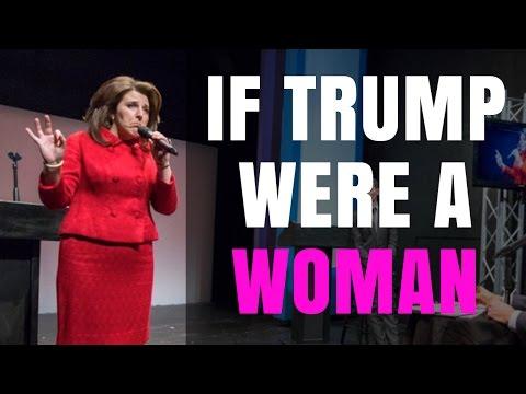 If Trump Were a Woman - Liberals re-create Trump/Clinton debate and it BACKFIRES