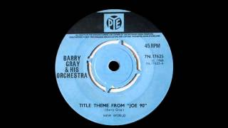 "Barry Gray & His Orchestra - Title Theme From ""Joe 90"""