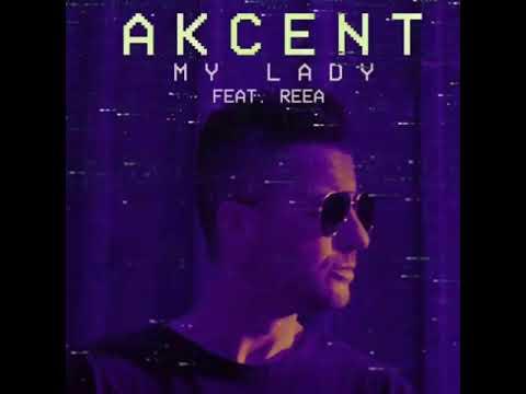 Akcent Ft. Reea - My Lady ( مترجم )
