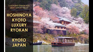 5 Amazing Things You Didn't Know About Hoshinoya Kyoto Luxury Ryokan in Kyoto Japan! Dexperience!