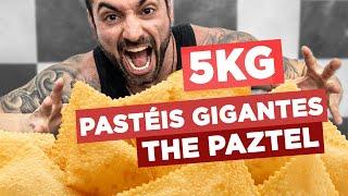PASTÉIS GIGANTES DO THE PAZTEL!! [5kg de pastel!!]