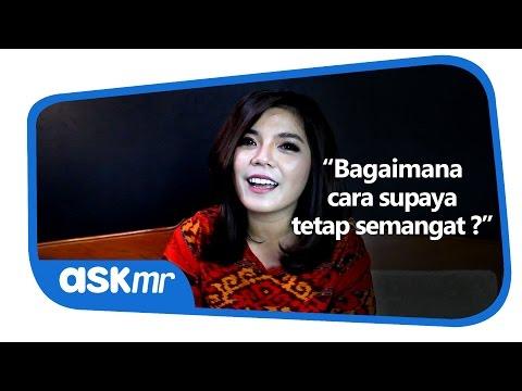 BAGAIMANA CARA SUPAYA TETAP SEMANGAT? | ASK MR | Merry Riana