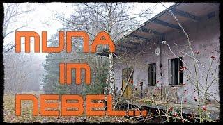 Urbex | Verlassene Orte | Muna im Nebel...