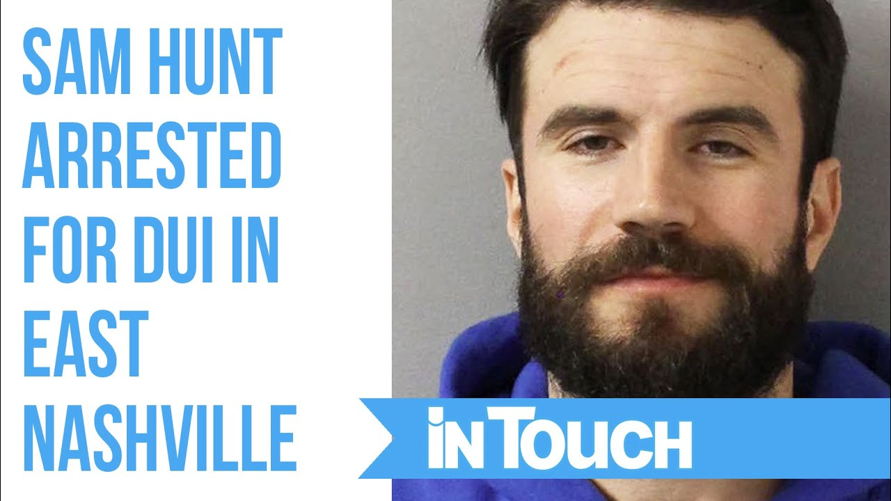 Sam Hunt Arrested on DUI and Open Container Charges in Nashville