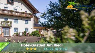 Hotel-Gasthof Am Riedl - Koppl Hotels, Austria
