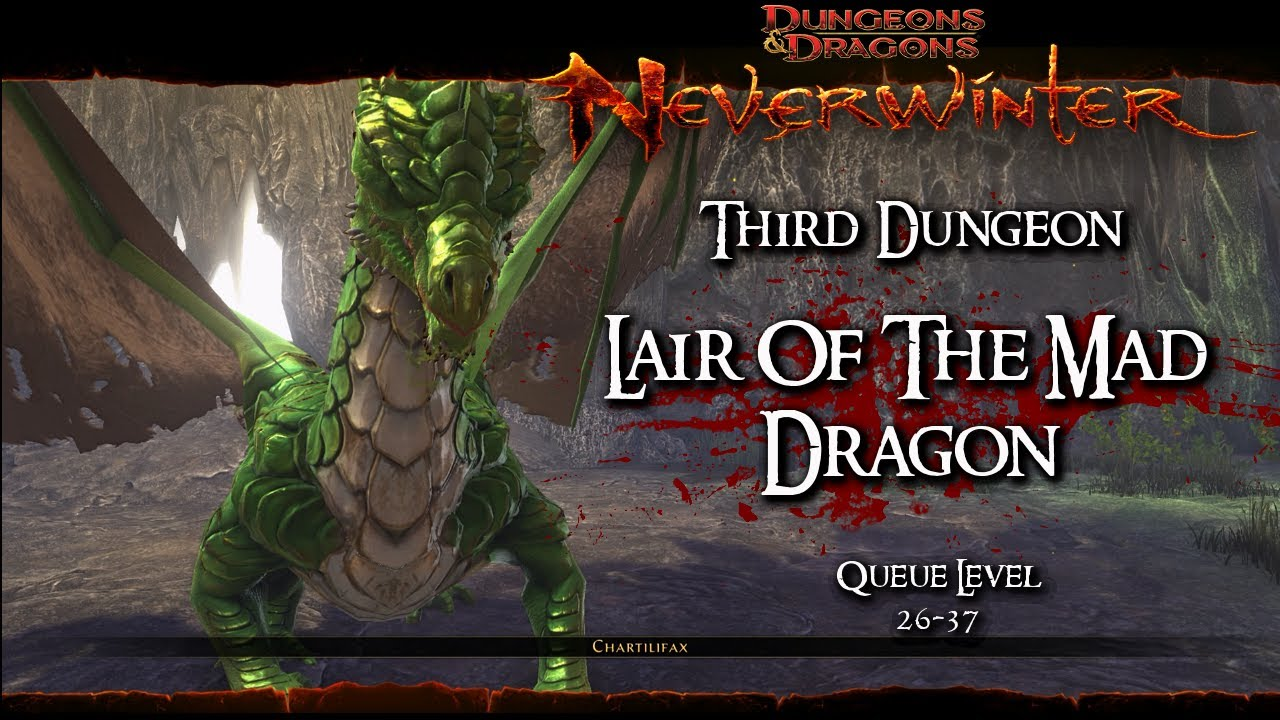 Glory Quest Mad within neverwinter - lair of the mad dragon dungeon (level 34, queue