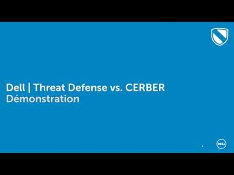 Dell Threat Defense vs CERBER