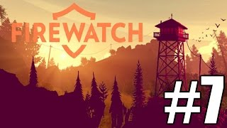Firewatch Gameplay Playthrough #7 - The June Fire (PC)
