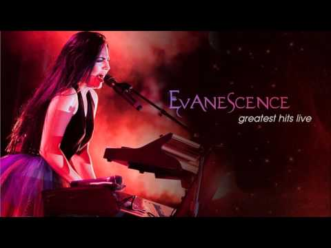 Evanescence - Greatest Hits Live