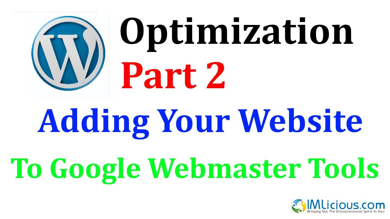WordPress Optimization Part 2: Adding Your Website To Google